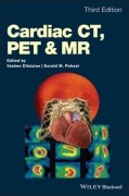 Cardiac CT, PET and MR, 3/e