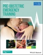 Pre-Obstetric Emergency Training: A Practical Approach, 2/e
