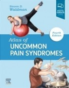 Atlas of Uncommon Pain Syndromes, 4/e