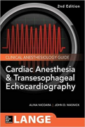 Cardiac Anesthesia and Transesophageal Echocardiography, 2/e