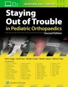 Staying Out of Trouble in Pediatric Orthopaedics
