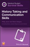 Medical Student Survival Skills - History Taking And Communication Skills
