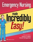 Emergency Nursing Made Incredibly Easy, 3/e