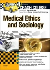 Crash Course Medical Ethics and Sociology, 2/e