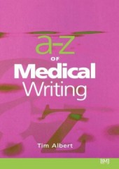 The A - Z of Medical Writing