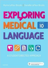 Exploring Medical Language: A Student-Directed Approach, 10/e