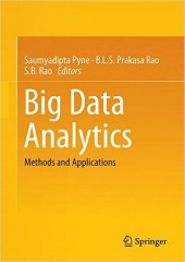 Big Data Analytics: Methods and Applications