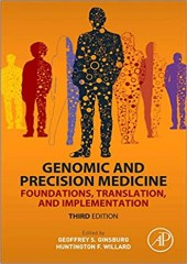Genomic and Precision Medicine: Foundations, Translation, and Implementation 3/e