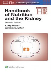 Handbook of Nutrition and the Kidney, 7/e