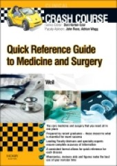 Crash Course: Quick Reference Guide to Medicine and Surgery