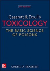 Casarett & Doulls Toxicology The Basic Science of Poisons, 9/e