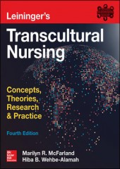 Leininger's Transcultural Nursing: Concepts, Theories, Research & Practice, 4/e
