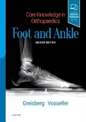 Core Knowledge in Orthopaedics: Foot and Ankle, 2/e