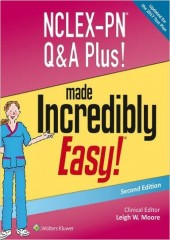 NCLEX-PN Q&A Plus! Made Incredibly Easy! , 2/e
