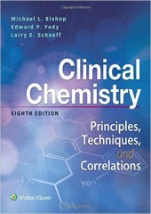 Clinical Chemistry: Principles, Techniques, Correlations, 8/e