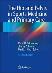 The Hip and Pelvis in Sports Medicine and Primary Care , 2/e