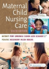 Maternal Child Nursing Care, 6/e