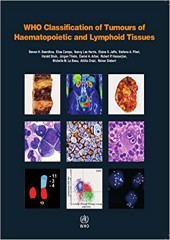 WHO Classification of Tumours of Haematopoietic and Lymphoid Tissues, revised 4/e