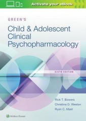 Green's Child and Adolescent Clinical Psychopharmacology, 6/e