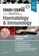 Crash Course Haematology and Immunology, 5/e