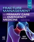 Fracture Management for Primary Care and Emergency Medicine, 4th Edition