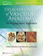 Uflacker's Atlas of Vascular Anatomy