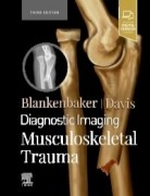 Diagnostic Imaging: Musculoskeletal Trauma, 3rd Edition