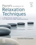 Payne's Handbook of Relaxation Techniques, 5th Edition