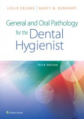 General and Oral Pathology for the Dental Hygienist, 3/e