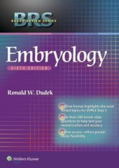 BRS Embryology (Board Review Series), 6/e