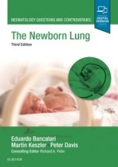 The Newborn Lung, 3/e (Neonatology Questions and Controversies)