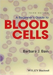 A Beginner's Guide to Blood Cells, 3/e