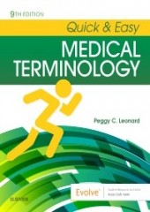 Quick & Easy Medical Terminology, 9/e